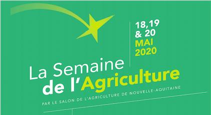 La Semaine de l'Agriculture Nouvelle-Aquitaine: les 18, 19, 20 mai 2020